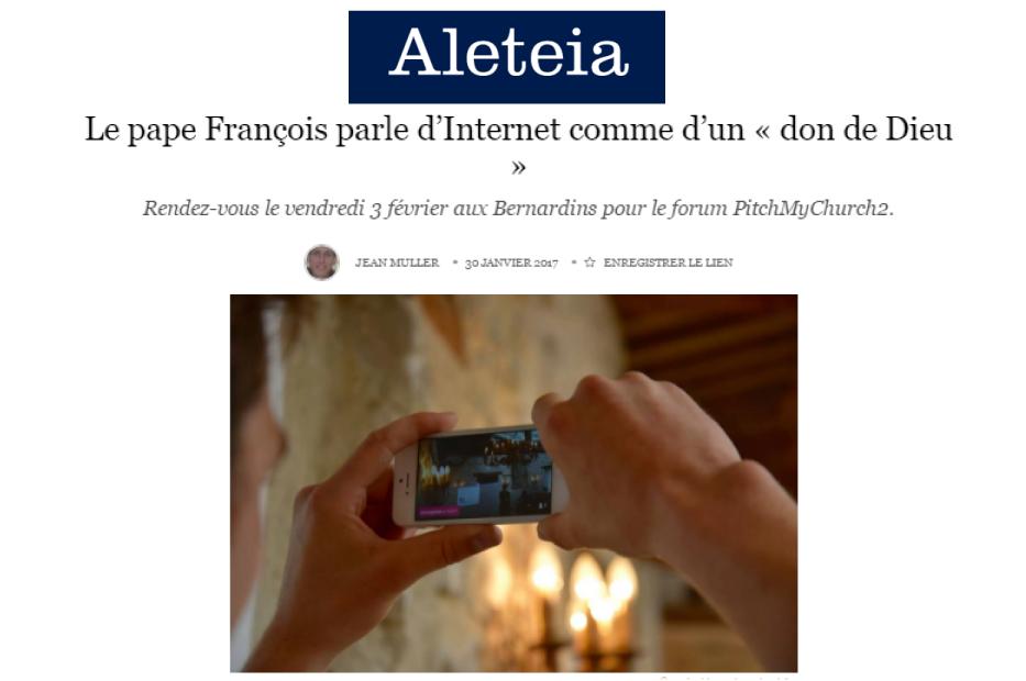 ALETEIA : Le pape François parle d'Internet comme d'un don de Dieu
