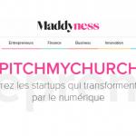 MADDYNESS : Découvrez es startups qui transforment l'Eglise par le numérique